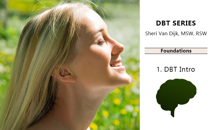 Introduction to DBT for Emotionally Dysregulated Clients